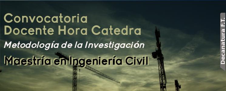 Convocatoria Docente HC - Maestría en Ingeniería Civil