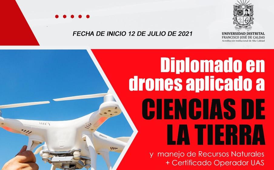 Diplomado Virtual. Drones Aplicados a Ciencias de la Tierra y Manejo de Recursos Naturales